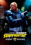 (2008) Kenny Starfighter - Kenny Begins